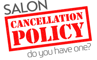 Do You Have A Salon Cancellation Policy?