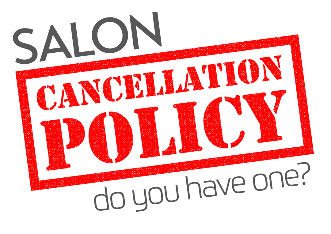 Hair Salon Cancellation Policy | No Show Policy Beauty Salon