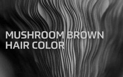 Mushroom Brown Hair Color & Tips On How To Promote The Trend