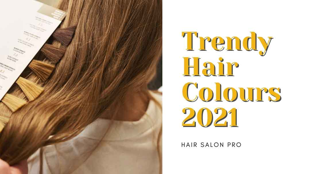 Trendy Hair Colours 2021 | 10 Top Hair Colors Trending Now
